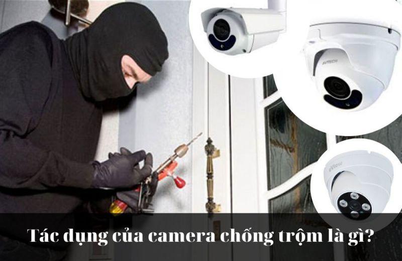 tác dụng của camera chống trộm