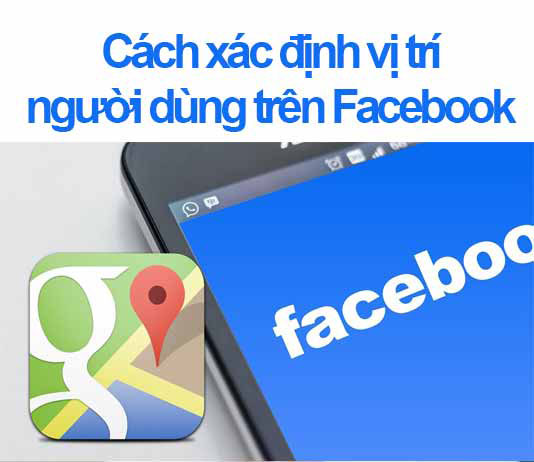 phần mềm định vị số điện thoại qua facebook
